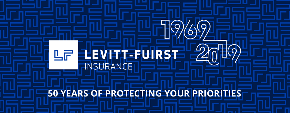 Levitt Fuirst Insurance - 50 years of protecting your priorities